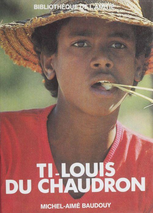 Ti-Louis du Chaudron