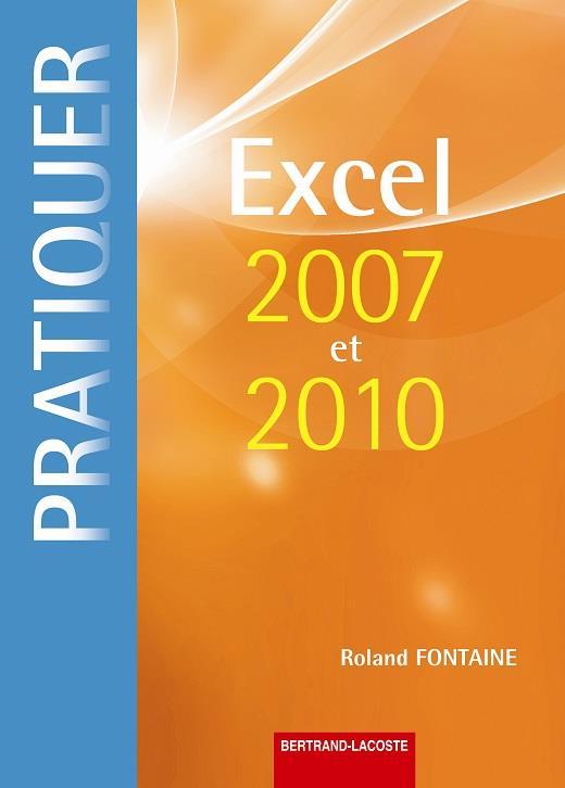 Pratiquer Excel 2007 Et 2010