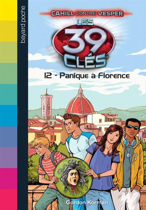 Les 39 clés - Cahill contre Vesper T.2 ; panique à Florence