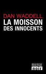 La moisson des innocents