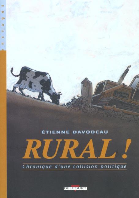 Rural T.1; Rural T.1 ; Chronique D'Une Collision Politique