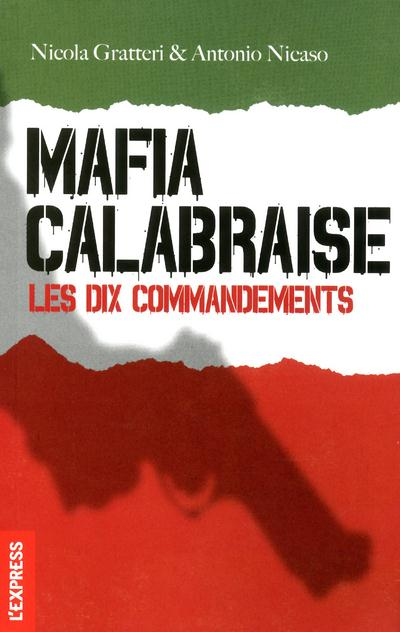 Mafia Calabraise ; Les Dix Commandements