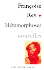 Vente EBooks : Métamorphoses  - Françoise Rey