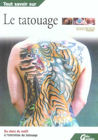 Tout savoir sur le tatouage