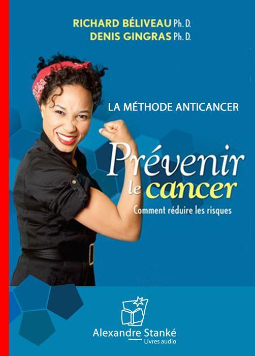 Prevenir Le Cancer ; Comment Reduire Les Risques