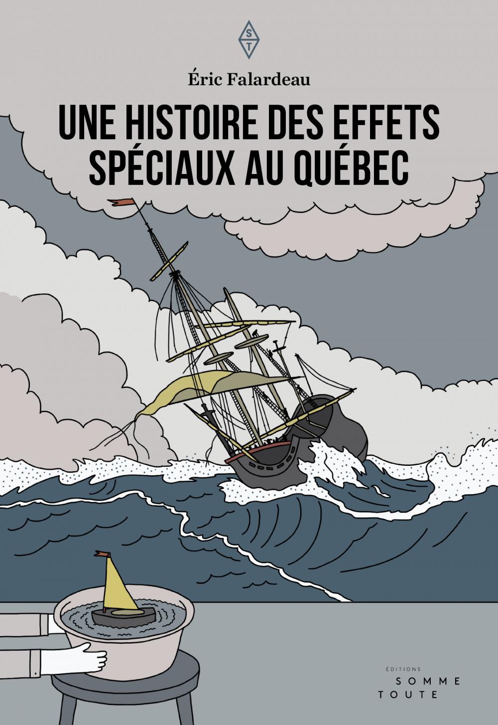 Vente EBooks : Une histoire des effets spéciaux au Québec  - Éric Falardeau