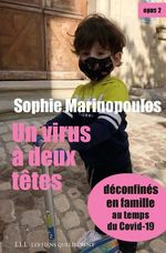 Vente Livre Numérique : Un virus à deux têtes - opus 2  - Sophie Marinopoulos