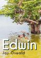 Edwin  - Jay Oswald