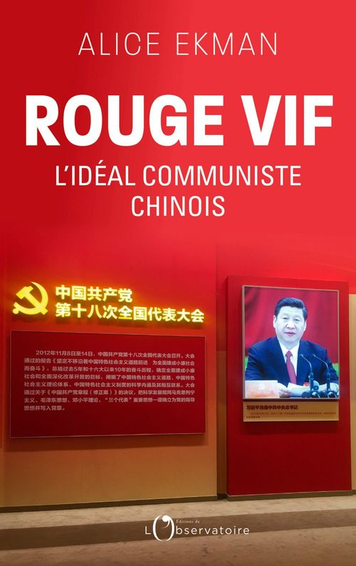 Rouge vif, l´idéal communiste chinois