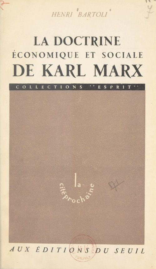 La doctrine économique et sociale de Karl Marx