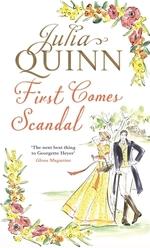 The First Comes Scandal  - Julia Quinn