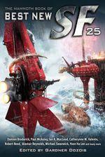 Vente EBooks : The Mammoth Book of Best New SF 25  - Gardner Dozois