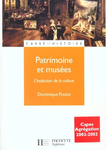 Patrimoine et musees - l'institution de la culture