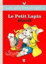 Couverture de Le petit lapin étourdi