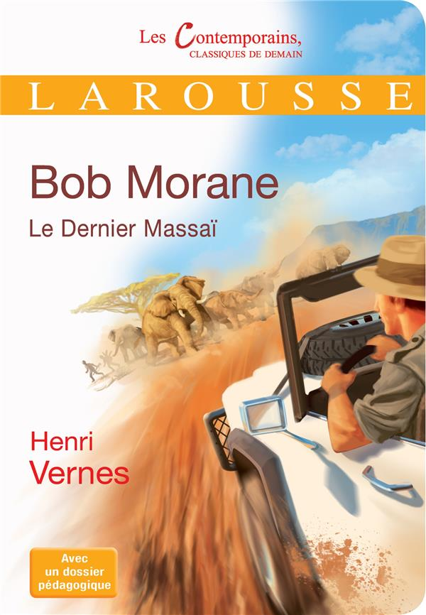 Le Dernier Massai, De Bob Morane