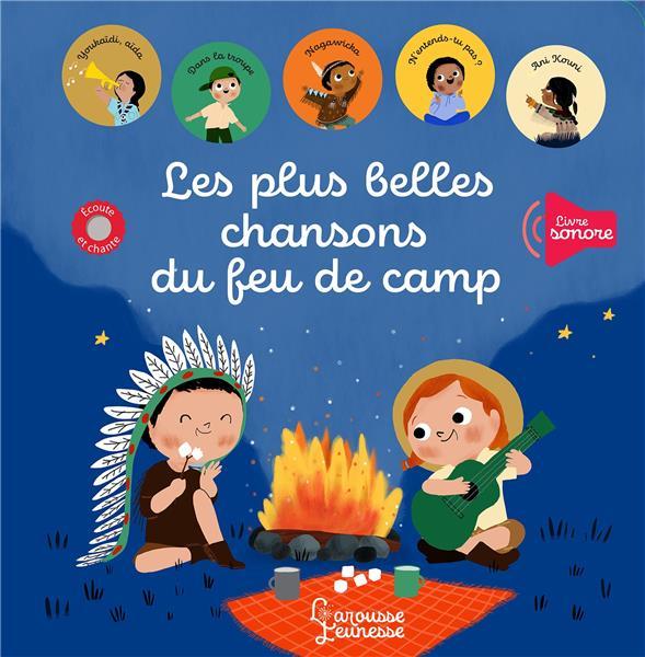 LES PLUS BELLES CHANSONS DU FEU DE CAMP