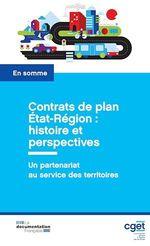 Contrats de plan État-Région : histoire et perspectives  - Commissariat General - Commissariat général à l'égalité des territoires (CGET)