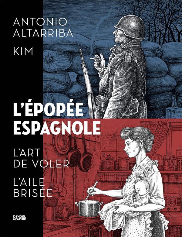 L'épopée espagnole ; intégrale