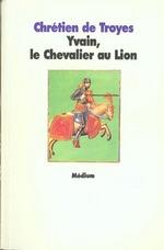 Couverture de Yvain le chevalier au lion
