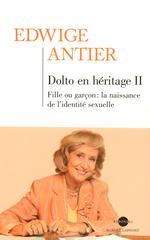 Vente Livre Numérique : Dolto en héritage II  - Edwige Antier