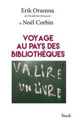 Vente Livre Numérique : Voyage au pays des bibliothèques  - Erik Orsenna