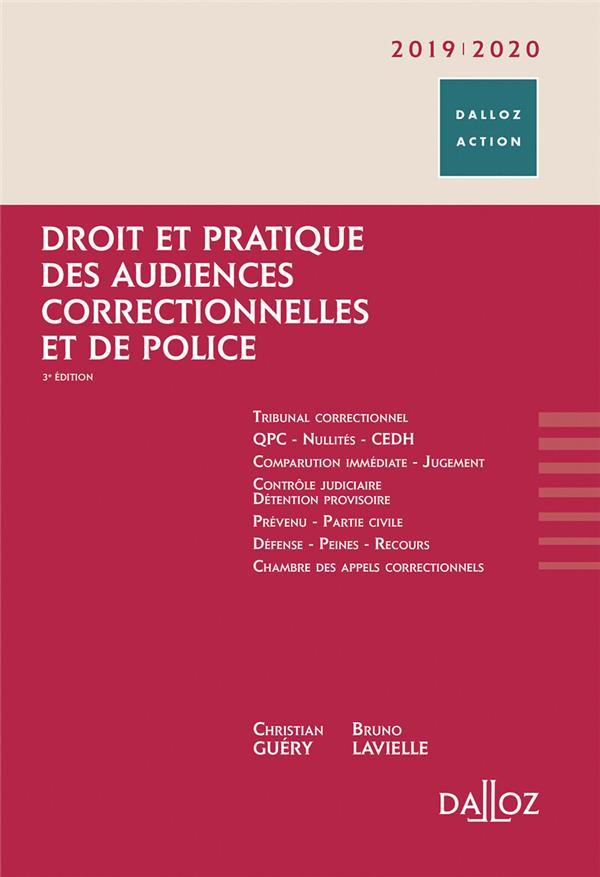 Droit et pratiques des audiences correctionnelles et de police (édition 2018/2019) (3e édition)