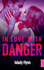 Vente Livre Numérique : In Love With Danger  - Mady Flynn