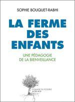 Vente Livre Numérique : La ferme des enfants  - Sophie Bouquet-Rabhi