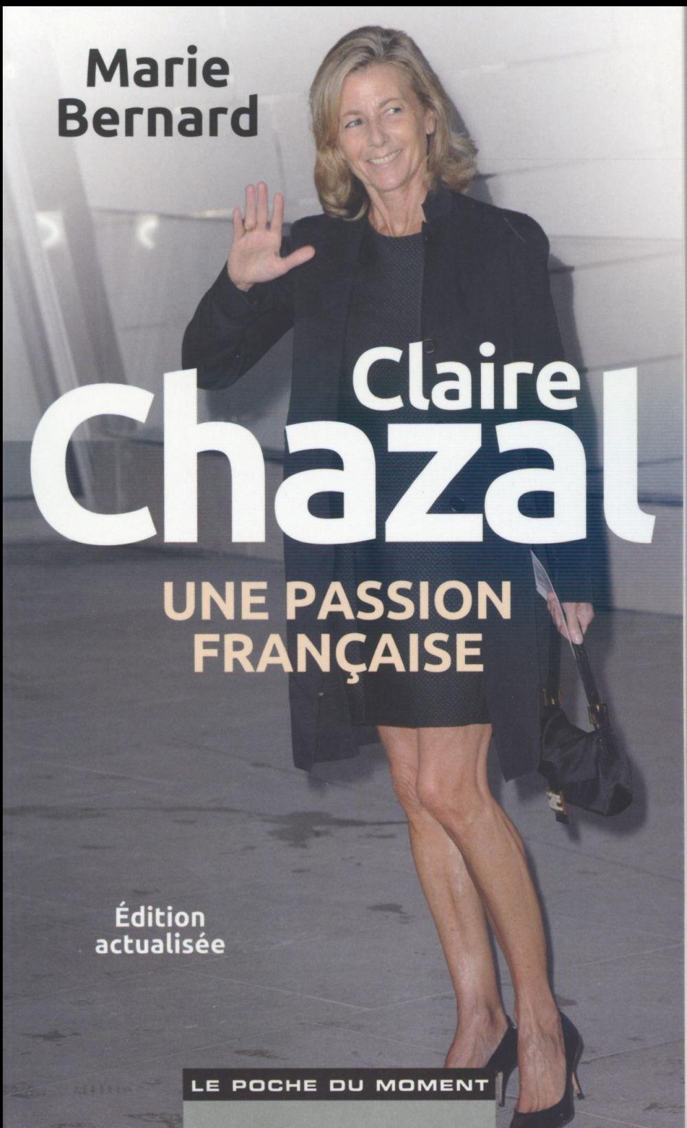 Claire Chazal ; une passion française