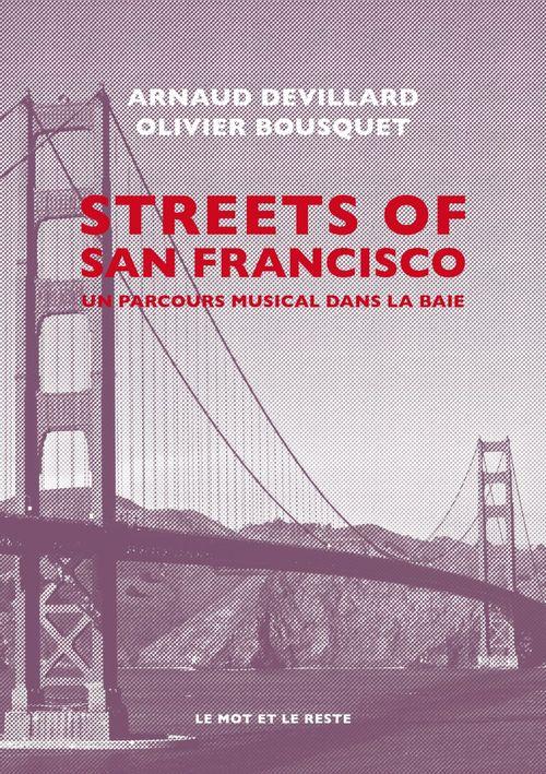 Streets of San Francisco ; un parcours musical dans la baie