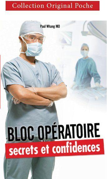 Bloc opératoire ; secrets et confidences