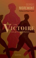 Une victoire aux Jeux olympiques  - Georges Nigremont