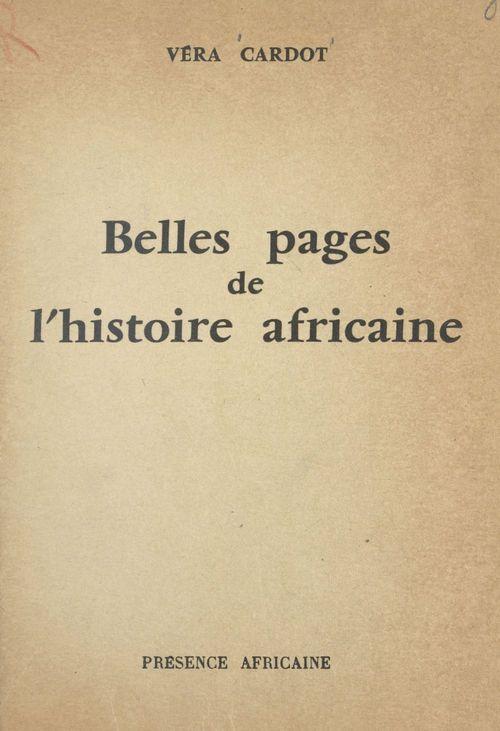 Belles pages de l'histoire Africaine
