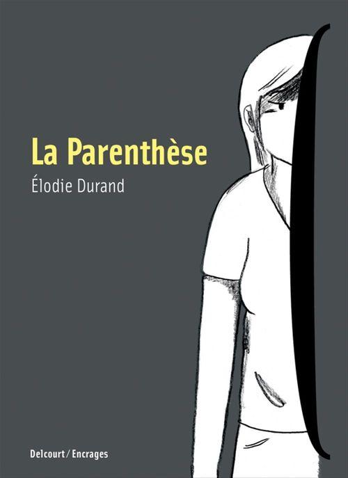 La Parenthèse  - ELODIE DURAND