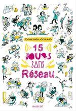 Vente Livre Numérique : Quinze jours sans réseau  - Sophie Rigal-Goulard