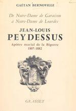 Jean-Louis Peydessus  - Gaëtan Bernoville