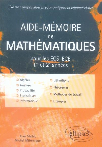 Aide-Memoire De Mathematiques Pour Les Ecs-Ece 1ere Et 2e Annee