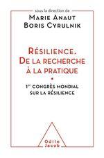 Vente Livre Numérique : Résilience. De la recherche à la pratique  - Boris Cyrulnik - Marie Anaut