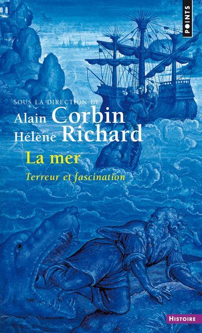 La mer ; terreur et fascination