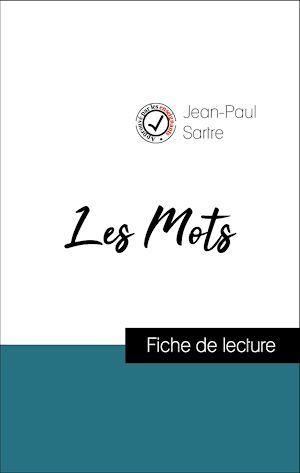 Vente EBooks : Analyse de l'oeuvre : Les Mots (résumé et fiche de lecture plébiscités par les enseignants sur fichedelecture.fr)  - Jean-Paul Sartre