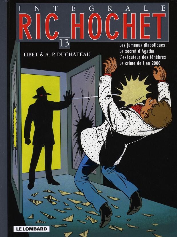Ric Hochet ; INTEGRALE VOL.13