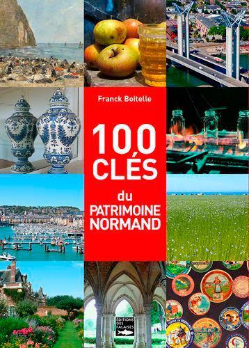 100 clés du patrimoine normand (édition 2020)