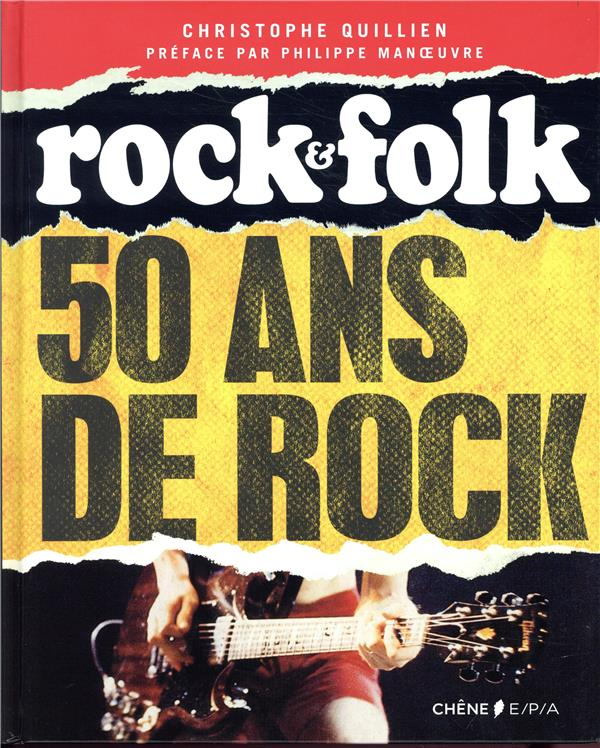 50 ans de rock ; Rock & Folk