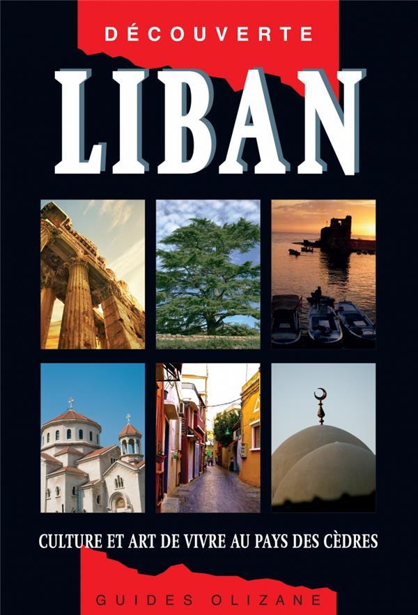 Liban, culture et art de vivre au pays des cèdres