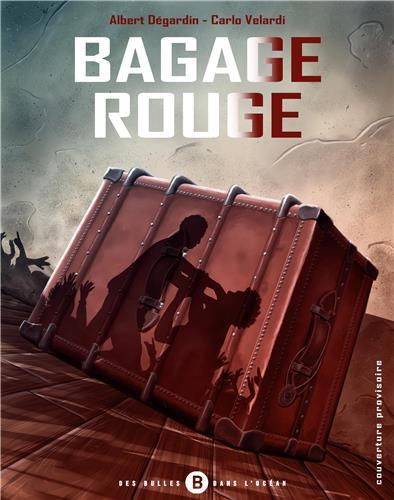 Bagage rouge t.1