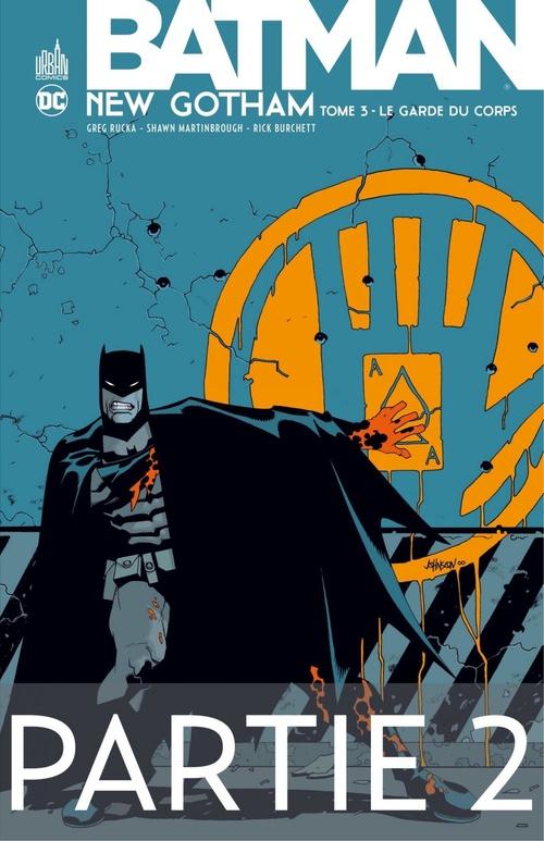 Batman - New Gotham - Tome 3 - Partie 2