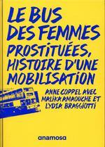 Couverture de Le bus des femmes ; prostituées, histoire d'une mobilisation