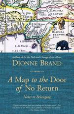 A Map to the Door of No Return  - Dionne Brand