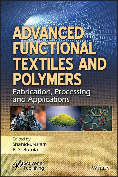 Advanced Functional Textiles and Polymers