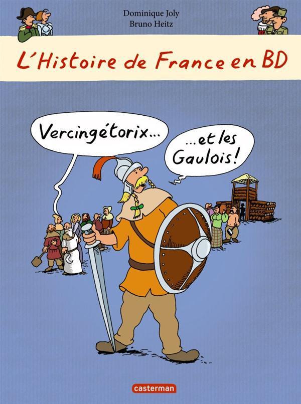 L'Histoire de France en BD ; Vercingétorix et les Gaulois